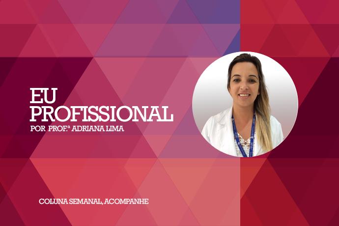 Prof Adriana Lima estreia no MagBlog