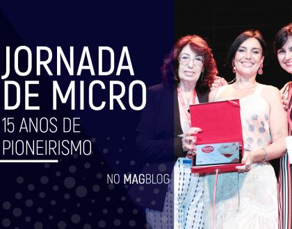 Jornada de Micro: 15 anos de pioneirismo