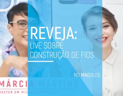 Reveja: Live sobre Construção de Fios