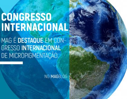Mag é destaque em Congresso Internacional de Micropigmentação