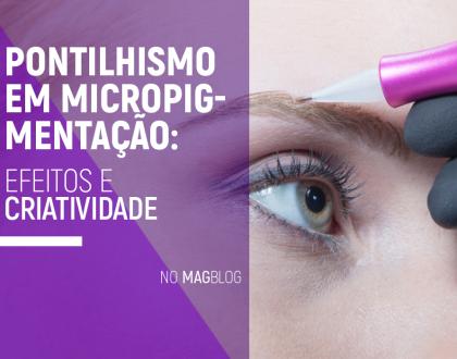 Pontilhismo em micropigmentação: efeitos e criatividade
